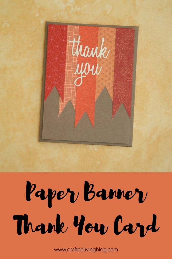 Paper Banner Thank You Card #thanksgivingcards #handmadecards #scrapcards #fallcards #cardmakingideas