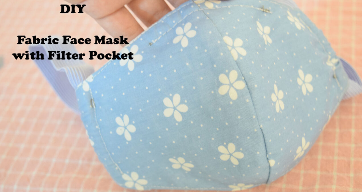 DIY Fabric Face Mask with Filter Pocket