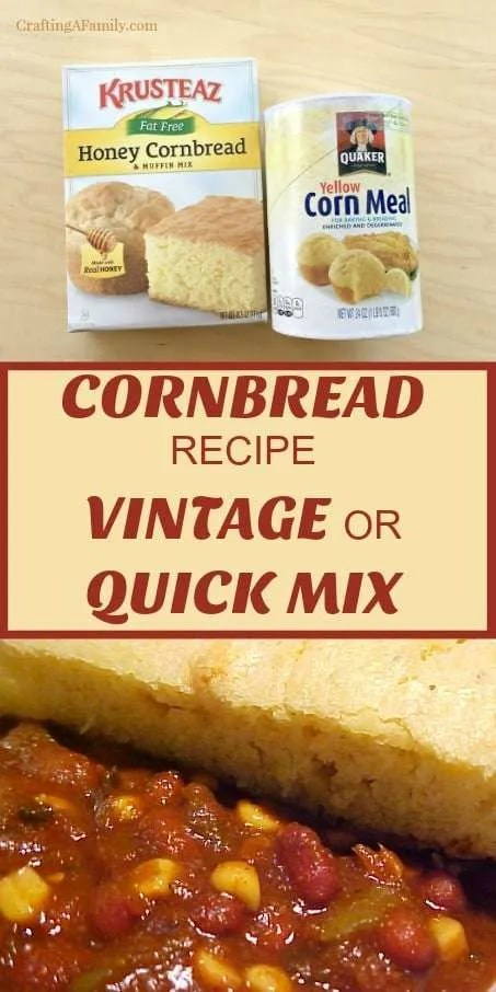 Cornbread recipe vintage or quick mix