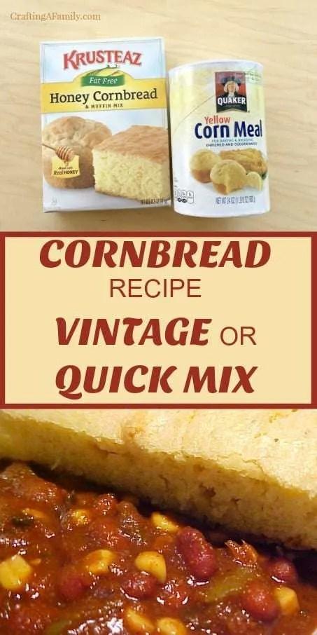 Cornbread recipe vintage or quick mix