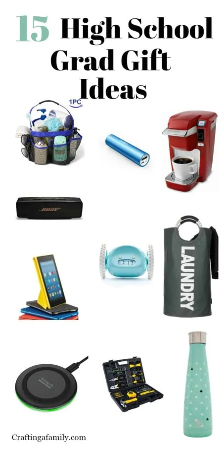High school grad gift ideas craftingafamily here are 15 useful and fun idea for graduation gifts to get your student off to a great start solutioingenieria Images