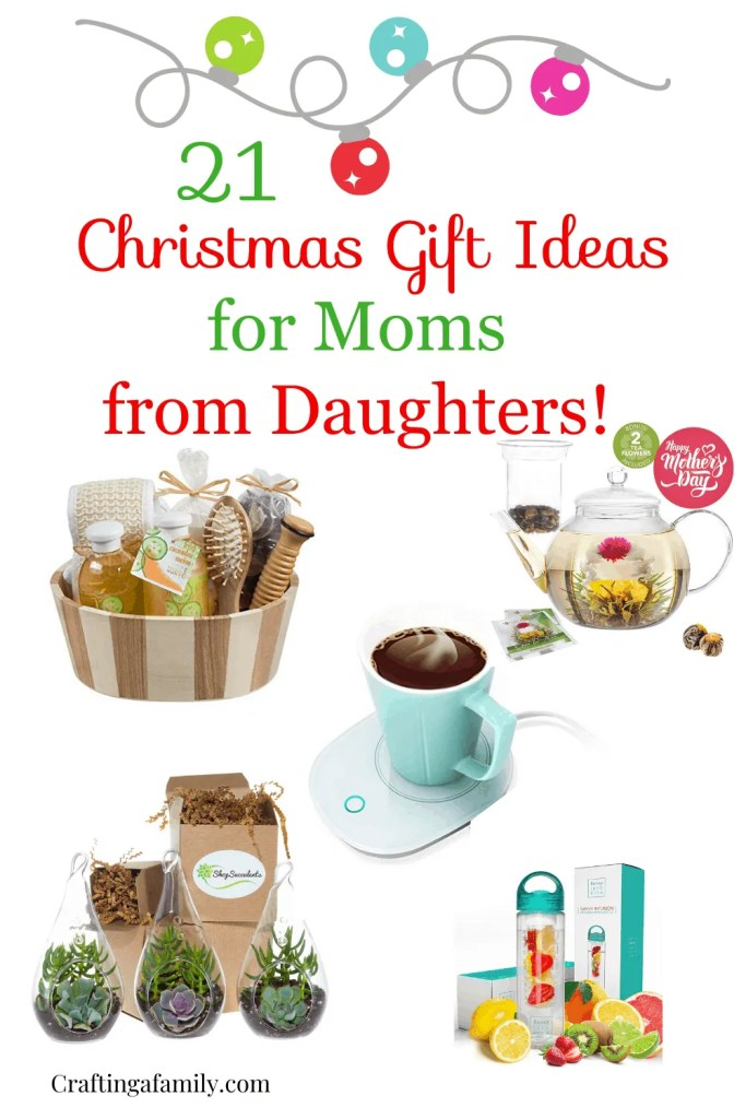 21 Best Christmas Gift Ideas for Moms from Daughters ~ Crafting a Family