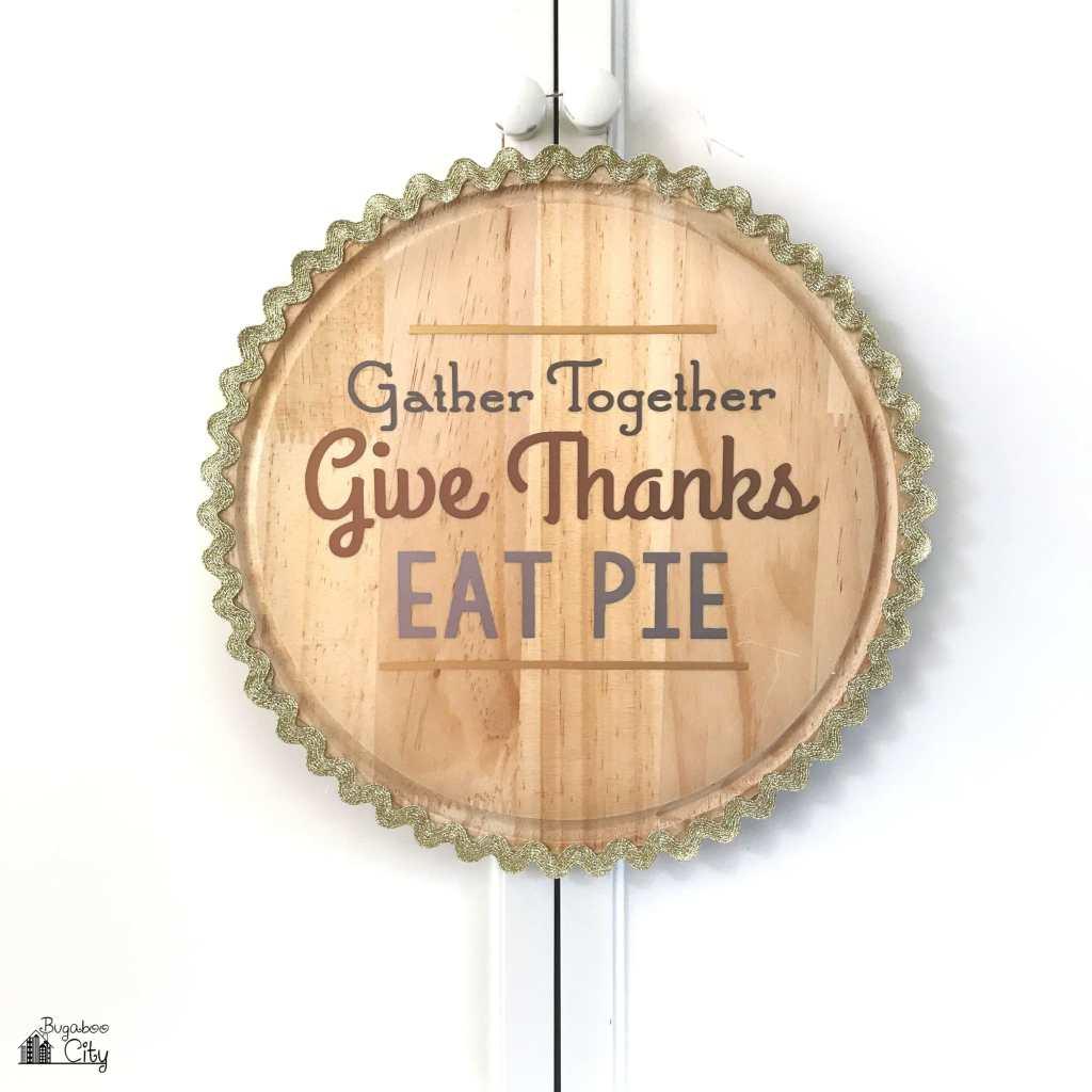 Thanksgiving DIY Pie Sign using Adhesive Foil