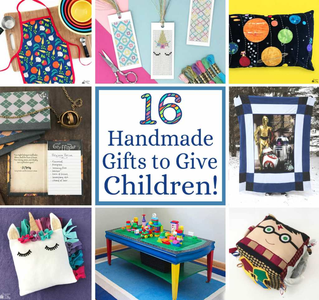 16 Handmade Gifts to Give Children