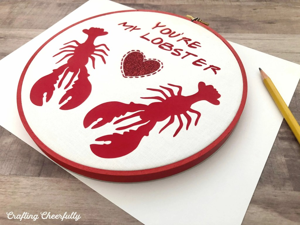 DIY Friend's You're My Lobster Embroidery Hoop with Cricut Iron-On