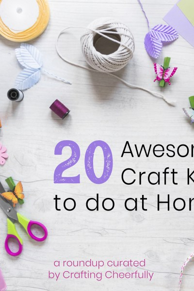 20 Awesome Craft Kits to do at Home