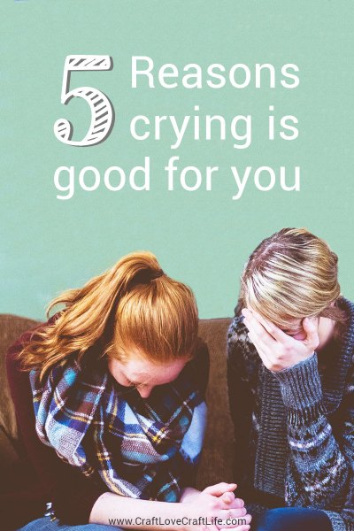 5 reasons crying is good for you