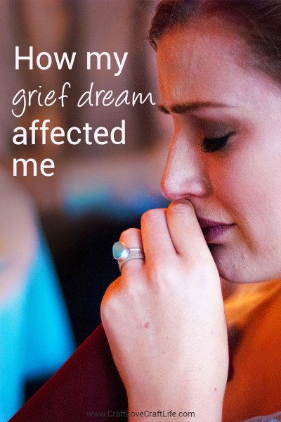 How my grief dream affected me