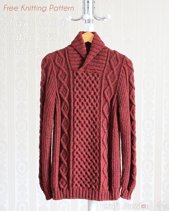 Shawl Collar Cable Pullover Free Knitting Pattern Craft Passion