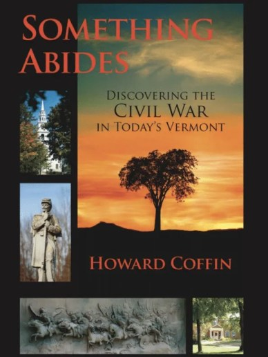 Something-Abides-Civil-War-Vemont-Howard-Coffin-Vermont-author