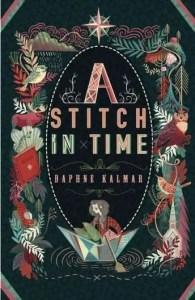 A Stitch in Time - Daphne Kalmar, Vermont author