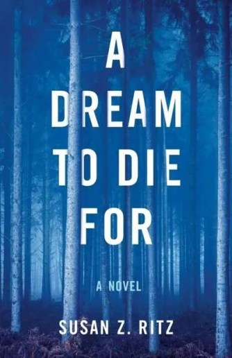 Dream-Die-For-Susan-Z-Ritz-Vermont-author