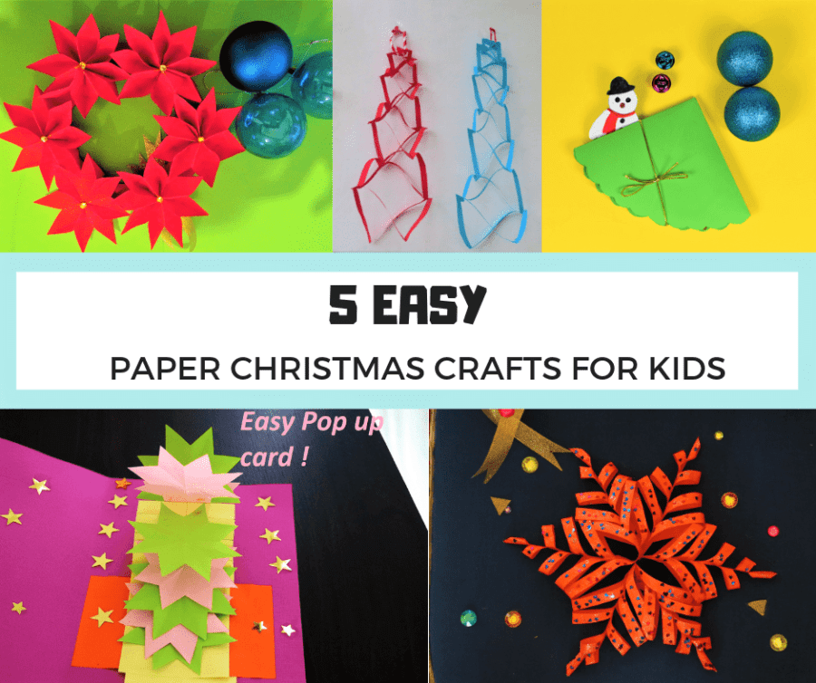 5 EASY PAPER CHRISTMAS CRAFTS FOR KIDS- FACEBOOK