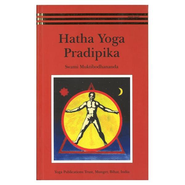 Hatha Yoga Pradipika Light on Hatha Yoga