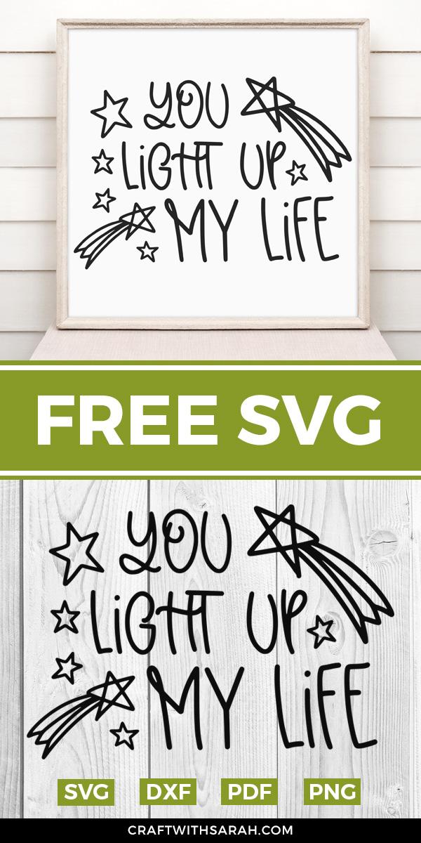 Download You Light Up my Life Free SVG   Craft With Sarah