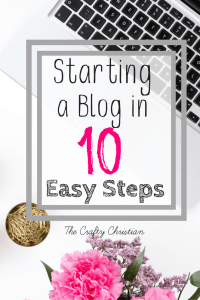 Starting a Blog in 10 Easy Steps