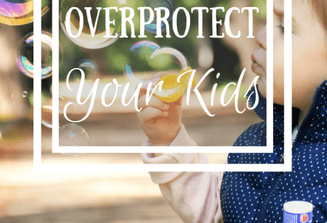 Don't Overprotect Your Kids: Tips for Avoiding Helicopter Parenting