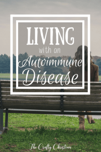 Living With An Autoimmune Disease