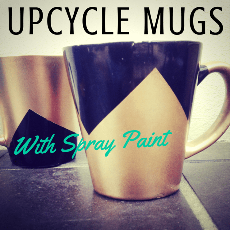 upcycle mugs spray paint