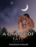 Secondary Characters – A Chance of Fate by Emleigh Walsh
