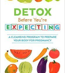 Power Vegan and Detox Before You're Expecting by Rea Frey #authorpost #recipes