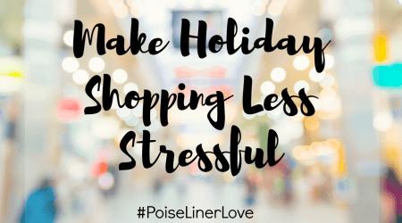 Make Holiday Shopping Less Stressful #PoiseLinerLove @walmart