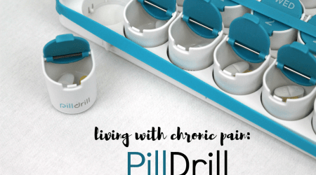 Living With Chronic Pain: PillDrill