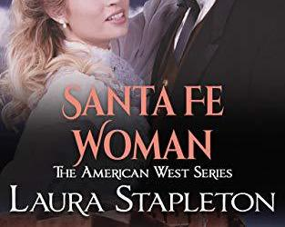 American West Series Preorder Santa Fe Woman: An American West Story – Giveaway
