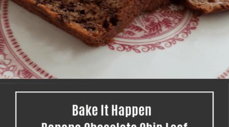 Banana Chocolate Chip Loaf – Bake It Happen
