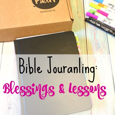Bible Journaling: Blessings and Lessons