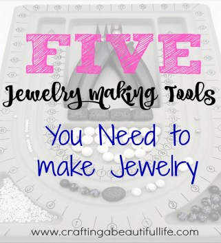 the five tools you need to get started making jewelry