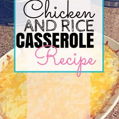 Chicken & Rice Casserole Recipe