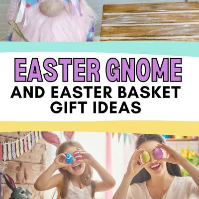 DIY Easter Gnome bunny and Easter Basket gift ideas you can copy to make Easter so much fun. Check out this list and DIY for a new spin on Easter