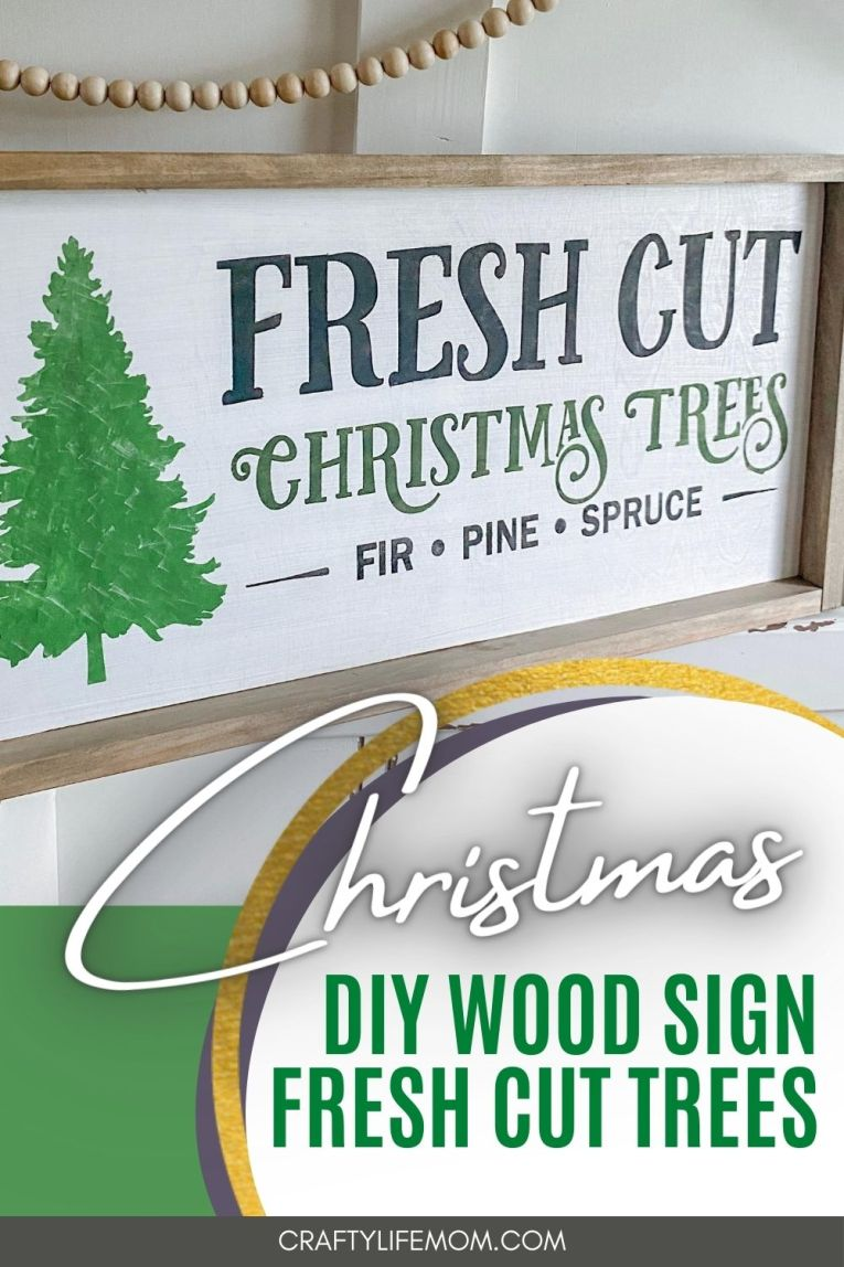 Create this Fresh Cut Trees Wood Sign using this DIY Wood Sign Craft Kit. It is simple and easy to use and will look awesome displayed in your home this Christmas. #christmasdecor #christmastree #farmhousechristmas #farmhousedecor