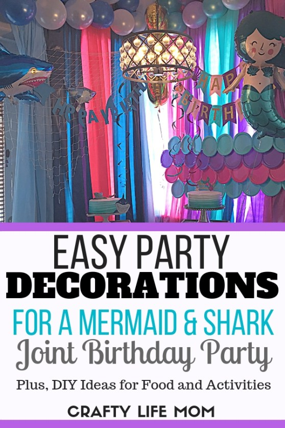 Mermaid and Shark Birthday party decorations, food and fun. This mama shares how she simplified this joint boy and girl birthday without the hassle, yet still had all the bells and whistles. Check it out! #mermaidsharkparty #mermaidparty #mermaiddecorations #shakparty #sharkdecorations