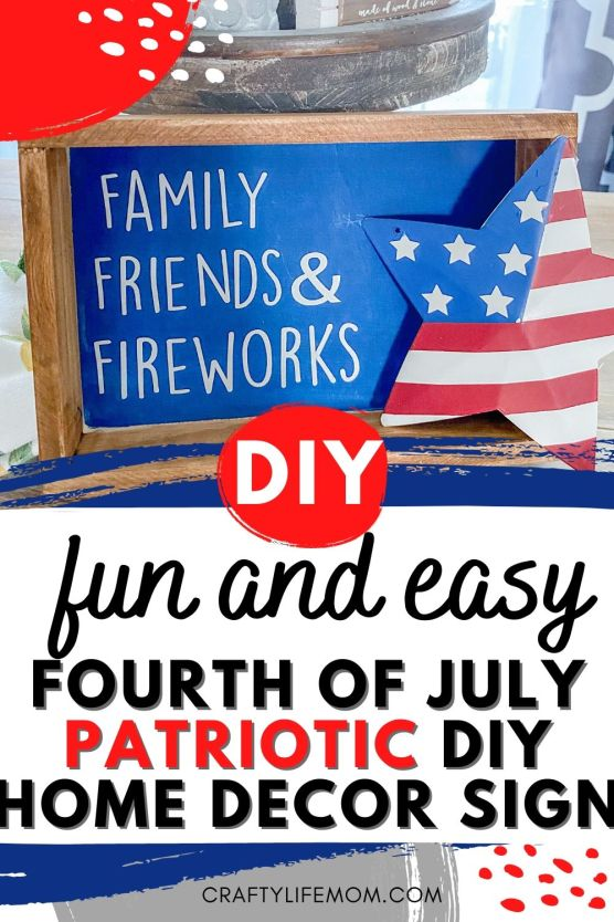 Learn how to create this simple Patriotic Sign to show your American spirit with friends and family gathered around. This adorable sign is simple and easy to recreate. Download the Free SVG Cut Files from the Crafty Life Mom Resource Library. #patrioticdecor #patritoticsign #4thofjuly #fourthofjuly #americandecor