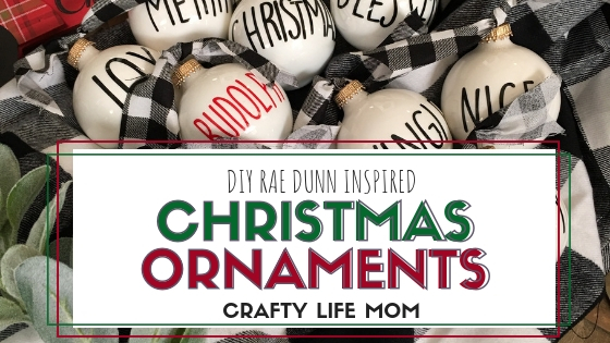 Diy Rae Dunn Inspired Ornaments To Add To Your Christmas Tree