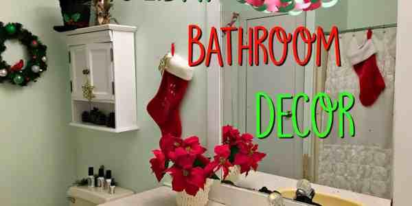 Holiday Bathroom Decor