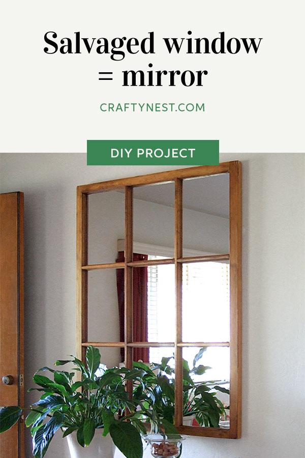 Crafty Nest salvaged window frame mirror Pinterest photo
