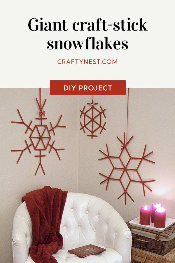 Crafty Nest giant craft-stick snowflakes Pinterest image