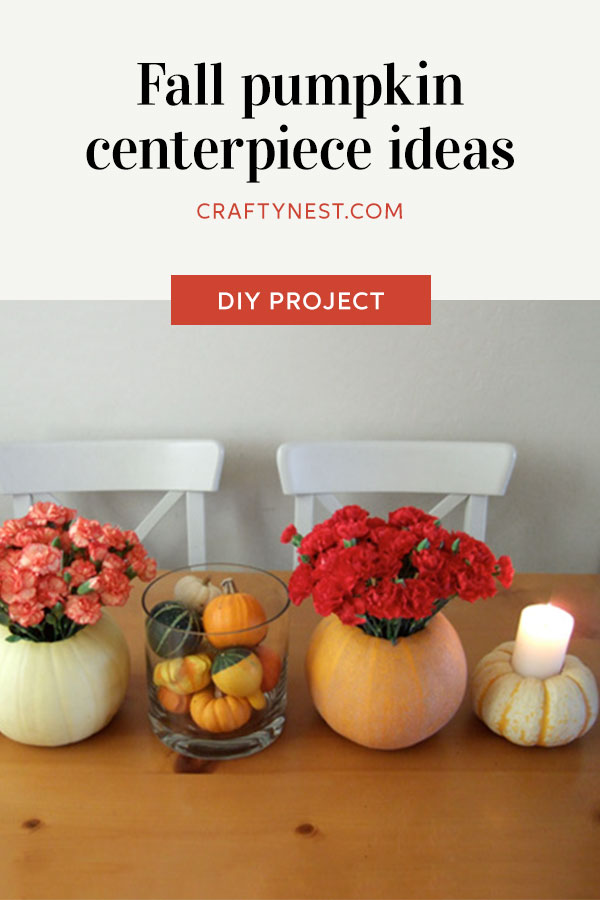 Crafty Nest fall pumpkin tabletop ideas Pinterest image