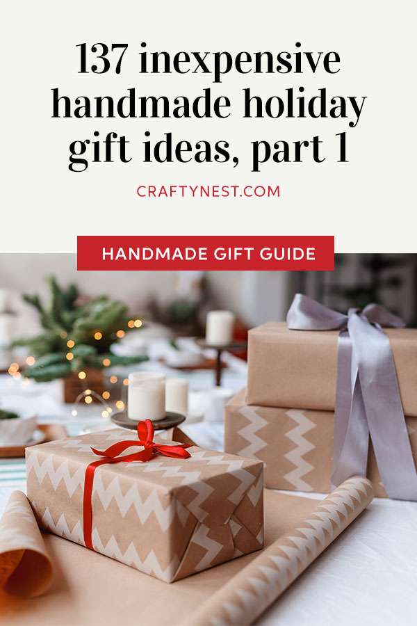 Crafty Nest 137 handmade holiday gift ideas Pinterest photo