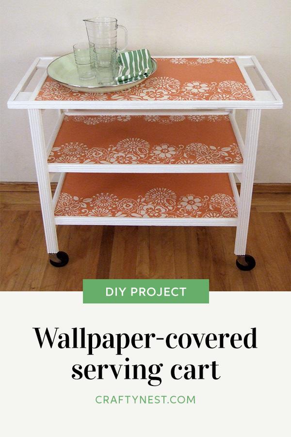Crafty Nest wallpapered cart Pinterest image