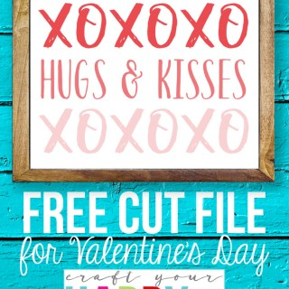 Hugs and Kisses Free SVG Cut File from Craft Your Happy