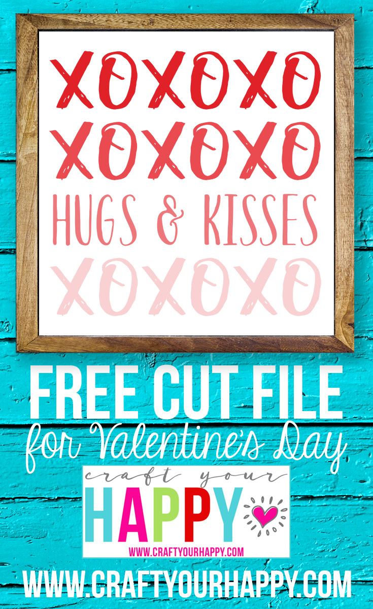 Hugs and Kisses Free Valentine Cut File from Craft Your Happy