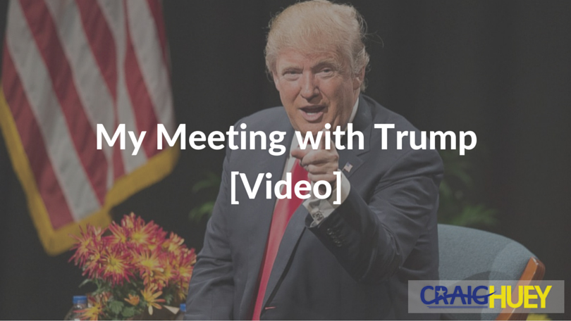 My Meeting with Trump [Video]