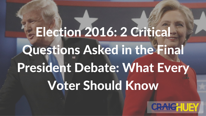 Election 2016: 3 Critical Questions Asked in the Final President Debate: What Every Voter Should Know