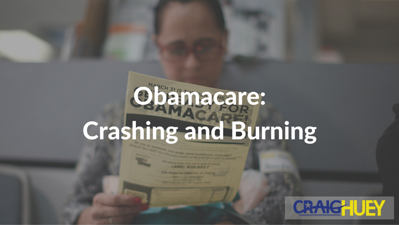 Obamacare: Crashing and Burning