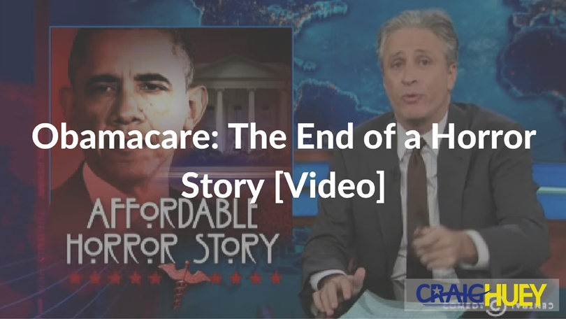 Obamacare: The End of a Horror Story [Video]