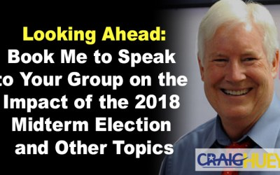 Looking Ahead: Book Me to Speak to Your Group on the Impact of the 2018 Midterm Election and Other Topics